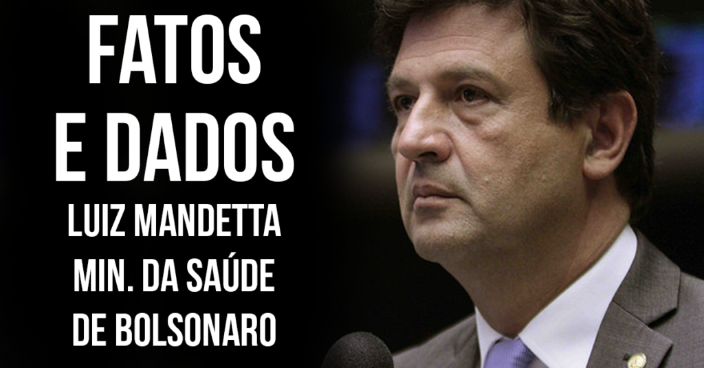 MINISTRO SAUDE MANDETTA BOLSONARO